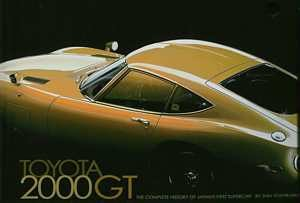 Toyota 2000GT The Complete History of Japan's First Supercar