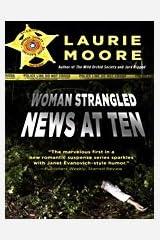 Woman Strangled -- News at Ten (Thorndike Press Large Print Core Series) Hardcover