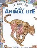 The World of Animal Life, Gerald Legg, Steve Weston, 0836829026