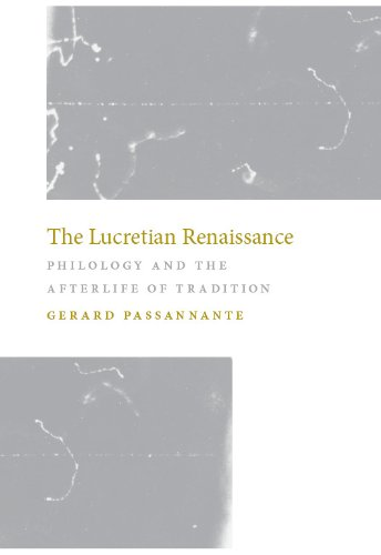 Download The Lucretian Renaissance: Philology and the Afterlife of Tradition Pdf