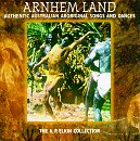Arnhem Land: Aboriginal Songs