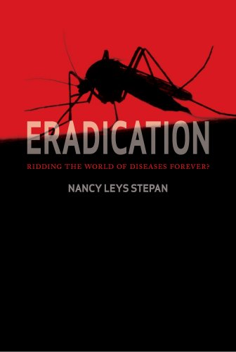 Eradication: Ridding the World of Diseases Forever?