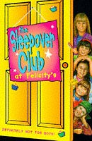 book cover of The Sleepover Club At Felicity\'s