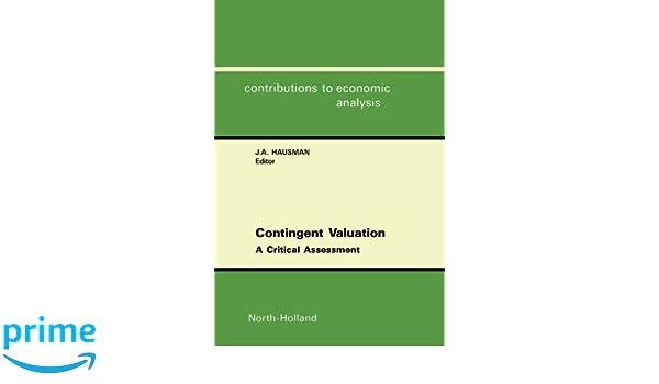 Contingent Valuation: A Critical Assessment