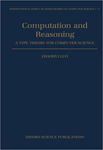 Book Computation and Reasoning - A Type Theory for Computer Science (International Series of Monographs on Computer Science)
