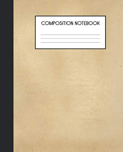 (Composition Notebook: Wide Ruled Notebook | Paper Texture | Lined Journal | 100 Pages | 7.5 x 9.25