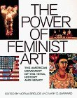 The Power of Feminist Art: The American Movement of the 1970S, History and Impact (1994-10-23)