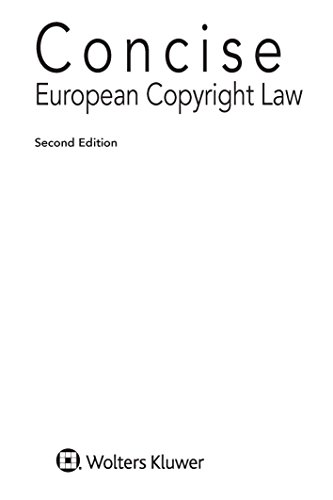 Concise European Copyright Law