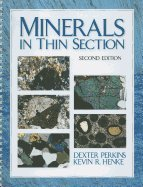 Minerals in Thin Section 2ND EDITION Spiral Binding