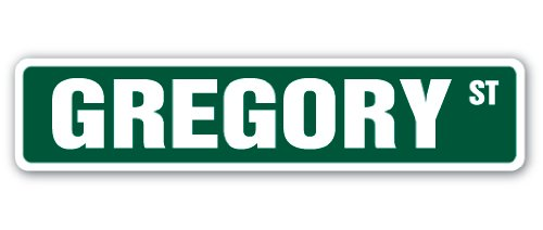 GREGORY Street Sign Childrens Name Room Sign | Indoor/Outdoor |  24