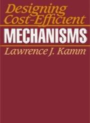 Designing Cost-Efficient Mechanisms (Premiere Series Books)