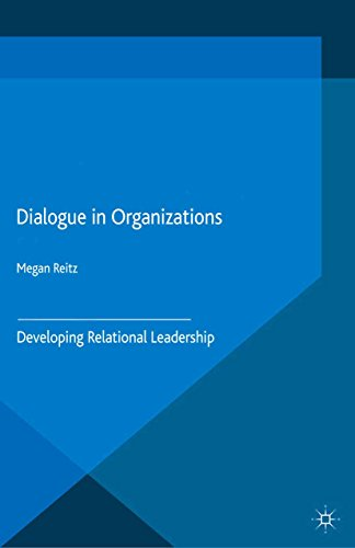 Download Dialogue in Organizations: Developing Relational Leadership Pdf