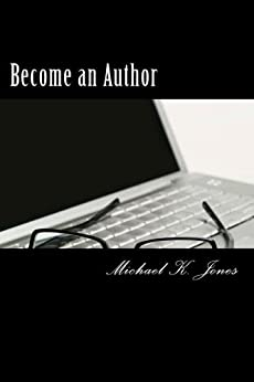 Become an Author by [Jones, Michael]