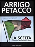 La scelta. L'invenzione della Repubblica Italiana