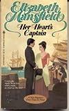 Her Heart's Captain, Elizabeth Mansfield, 0425055019