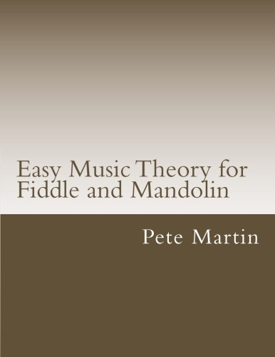 Easy Music Theory for Fiddle and Mandolin