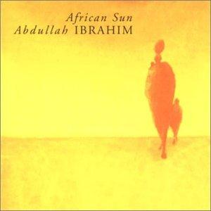 African Sun - Abdullah Ibrahim
