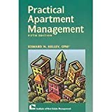Practical Apartment Management, Kelley, Edward N., 1572030941