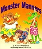 Monster Manners, Bethany Roberts, 0613055098