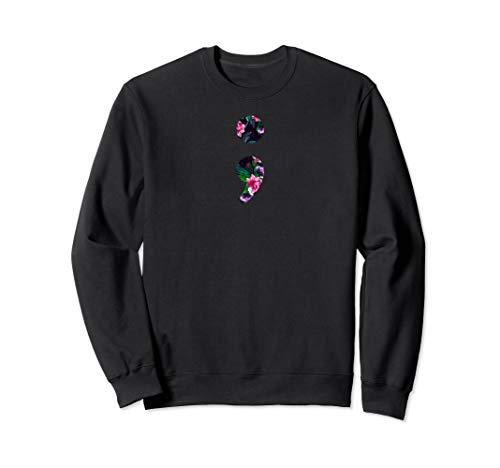 Distressed Floral Semicolon, mental health awareness, rose Sweatshirt