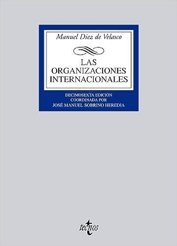 Las Organizaciones Internacionales por Manuel Diez De Velasco