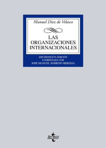 Descargar Libro Las Organizaciones Internacionales De Manuel Diez Manuel Diez De Velasco