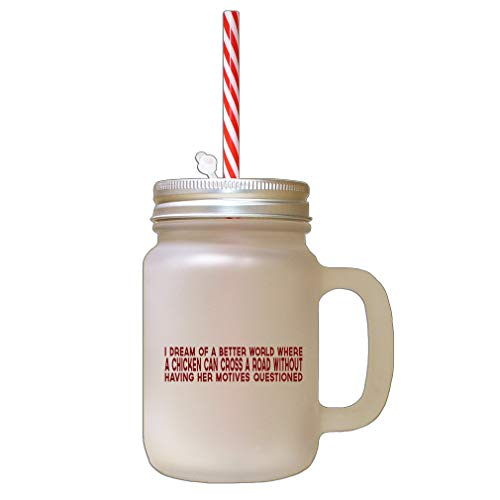 Maroon Dream Od Better World Where Chechen Can Cross Road Frosted Glass Mason Jar With -