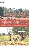 African Savannas : Global Narratives and Local Knowledge of Environmental Change, Bassett, Thomas J. and Crummey, Donald, 0325071276