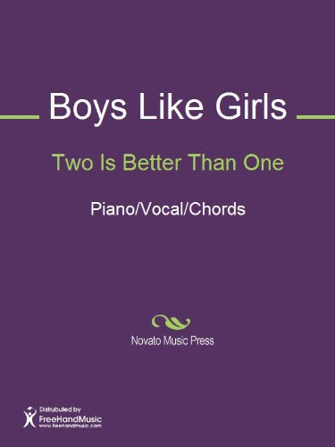Two Is Better Than One Sheet Music (Piano/Vocal/Chords)