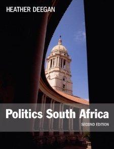 Politics South Africa (2nd Edition) [Paperback] [2011] 2 Ed. Heather Deegan pdf