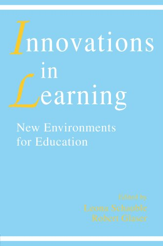 Innovations in Learning: New Environments for Education