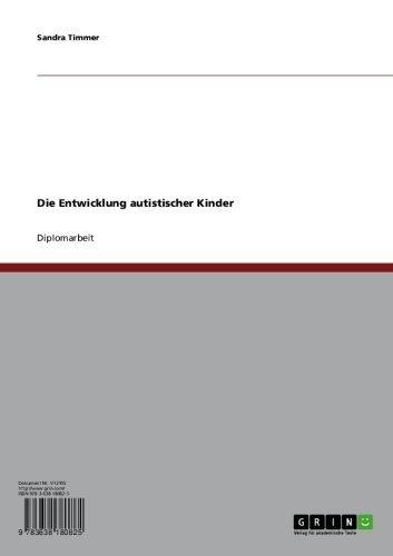 Download Die Entwicklung autistischer Kinder (German Edition) Pdf