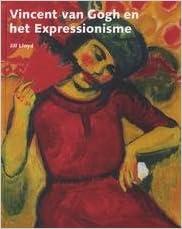 vincent van gogh en het expressionisme