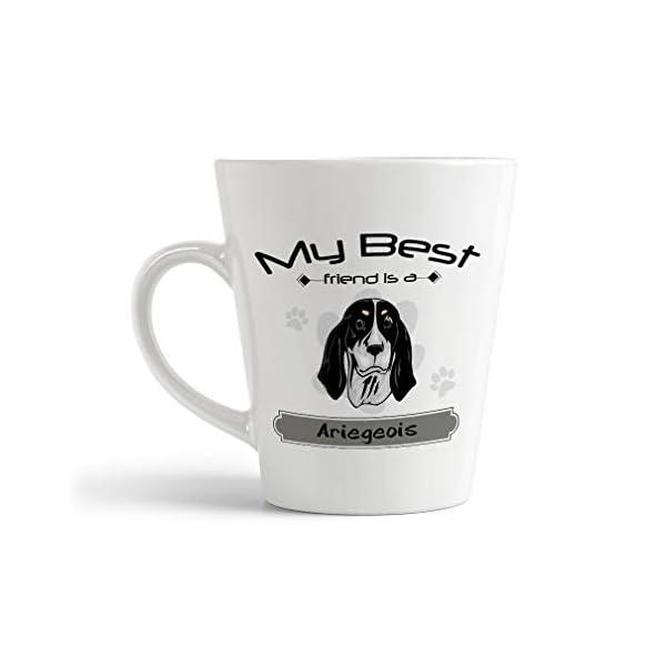 Ceramic Custom Latte Coffee Mug Cup My Best Friend Is Ariegeois Dog Tea Cup 12 Oz Design Only 1