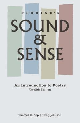 Perrines Sound and Sense : Introduction to Poetry