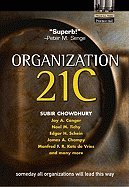 Organization 21C ,Someday All Organizations Will Lead This Way 2002 publication