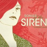 Songs of the Siren: Irresistible Voices