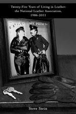 Twenty-Five Years of Living in Leather: The National Leather Association, 1986-2011