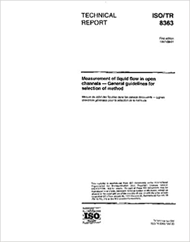 Book ISO/TR 8363:1997, Measurement of liquid flow in open channels - General guidelines for selection of method