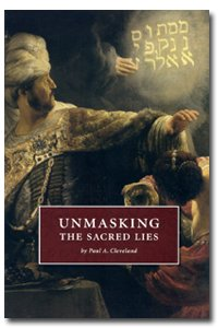 Unmasking the Sacred Lies