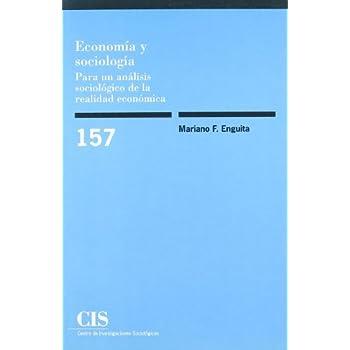 Economía y sociología : para un análisis sociológico de la realidad económica