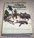 Collective Writings Frederic Remington, Frederic Remington, 1555211151