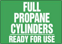 """Accuform""""Full Propane Cylinders - Ready for Use"""" Safety Sign, Aluma-Lite, 10 x 14 Inches (MWLD512XL)"""