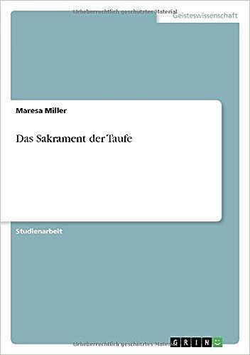 Das Sakrament Der Taufe German Edition Maresa Miller