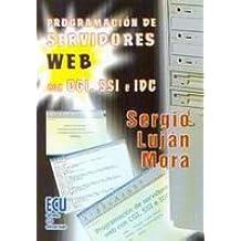 Programación de servidores web con CGI, SSF e IDC Nov 16, 2001