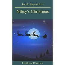 Nibsy's Christmas (Feathers Classics)