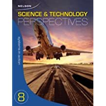 Nelson Science and Technology Perspectives 8: Systems in Action Module