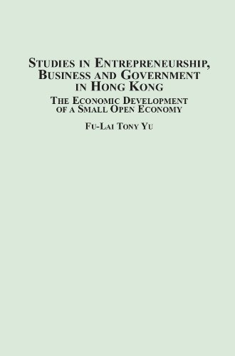 Studies in Entrepreneurship, Business and Government in Hong Kong: