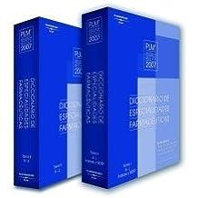 Diccionario De Especialidades Farmaceuticas 2007 (Diccionario De Especialidades Farmaceuticas) Tomo 1+ 2 (
