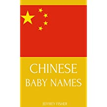 Chinese Baby Names: Names from China for Girls and Boys